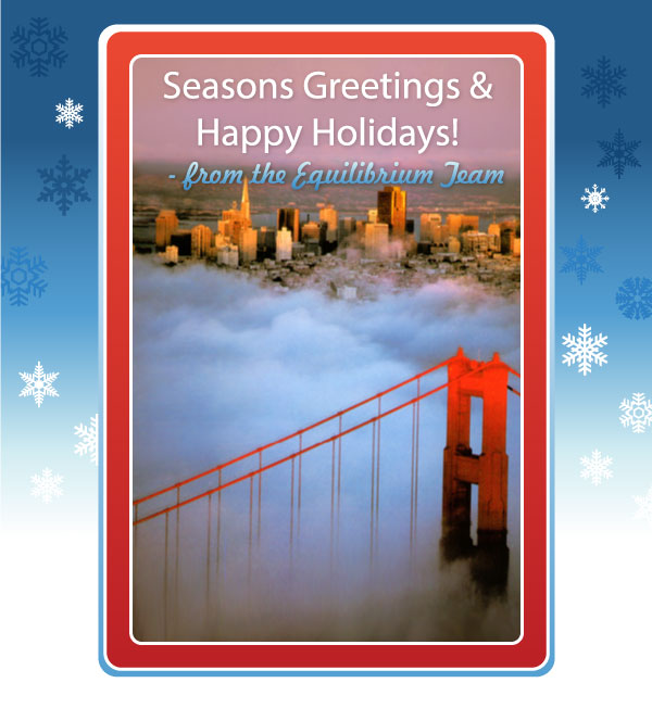 Happy Holidays from all at Equilibrium!